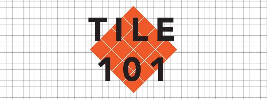 Tile 101