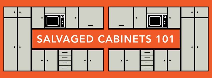 Free Workshop: Salvaged Cabinets 101