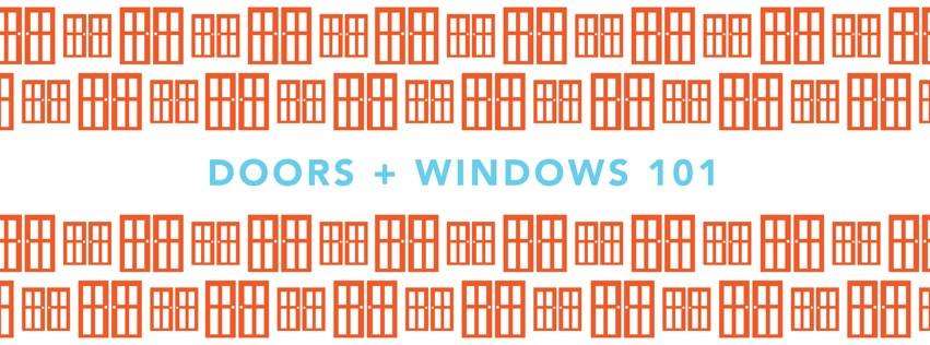 doors and windows 101