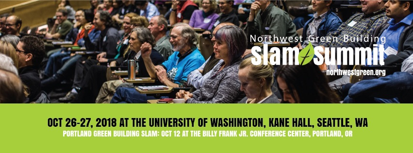 NW Green Building Slam + Summit: October 26-27