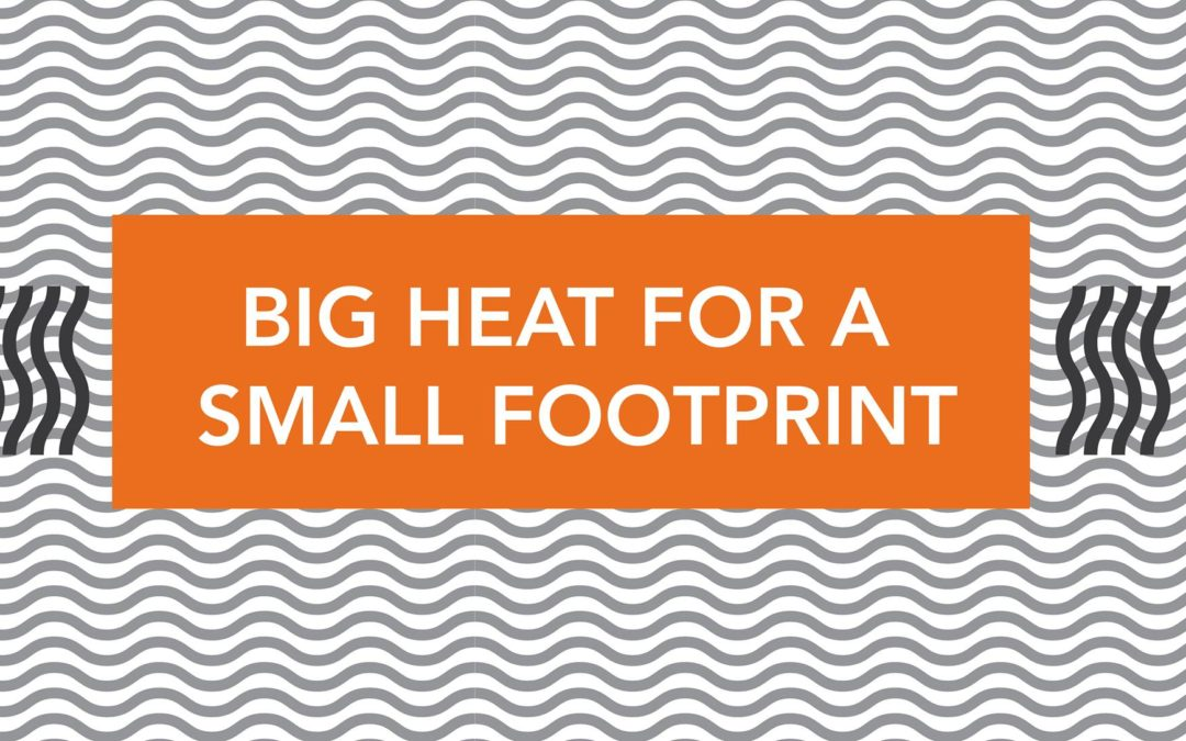 Workshop: Big Heat for a Small Footprint
